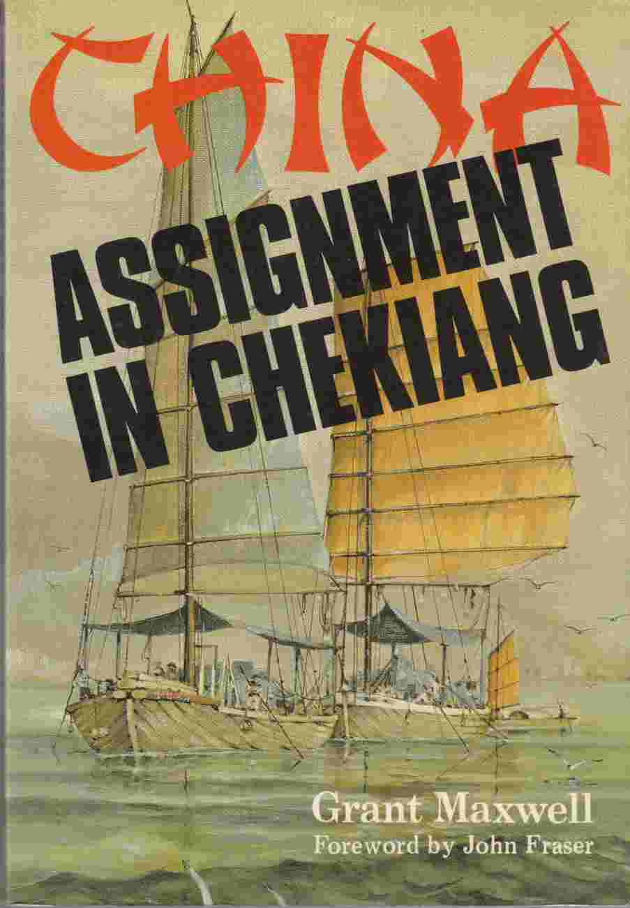 Image for Assignment in Chekiang 71 Canadians in China 1902 - 1954