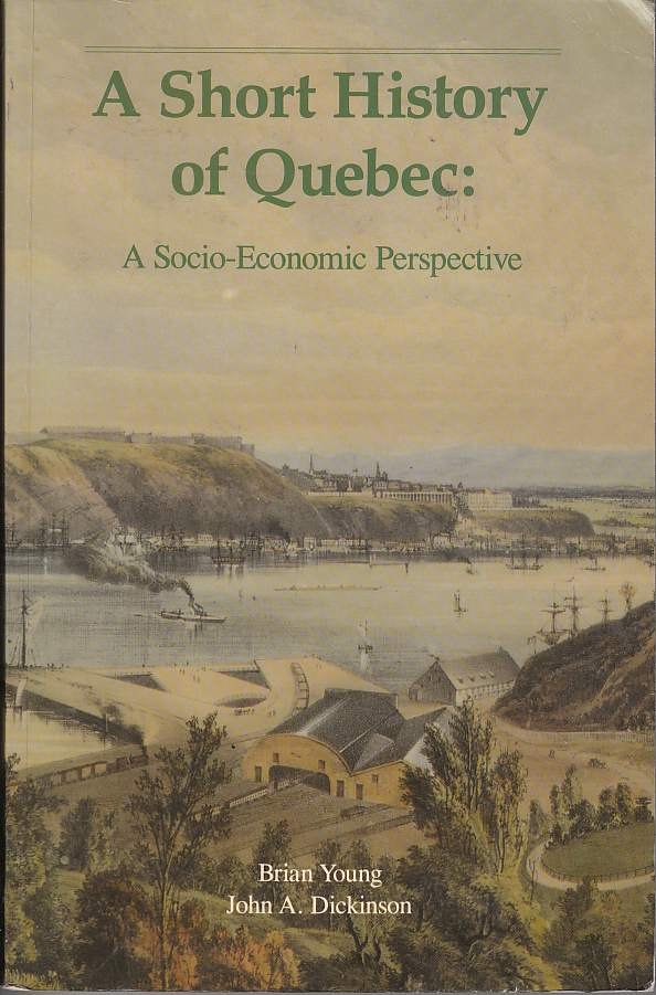 Image for A Short History of Quebec A Socio-Economic Perspective