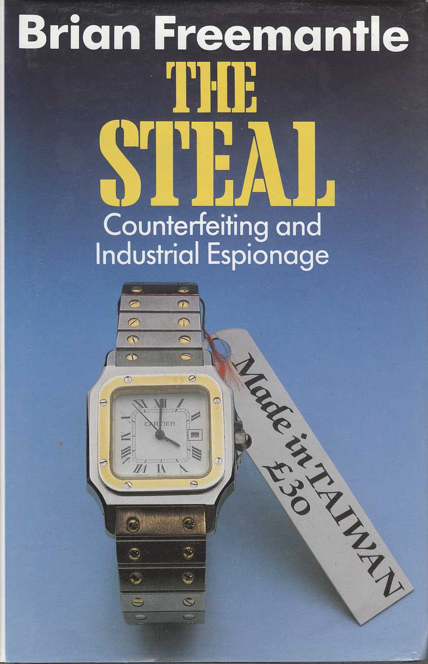 Image for The Steal Counterfeiting and Industrial Espionage