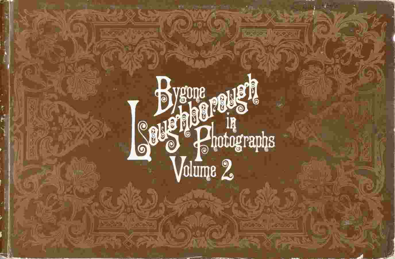 Image for Bygone Loughborough in Photographs Volume 2