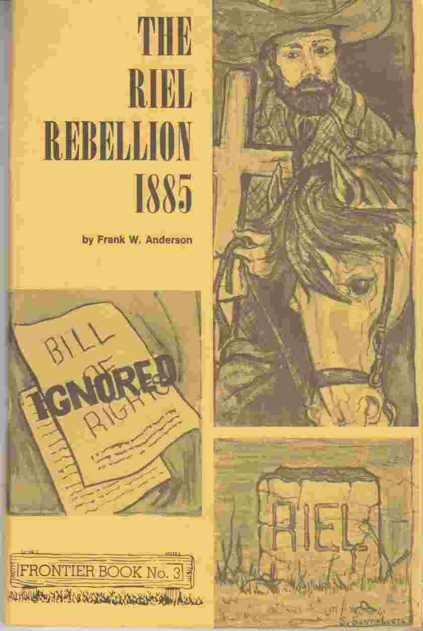Image for The Riel Rebellion 1885