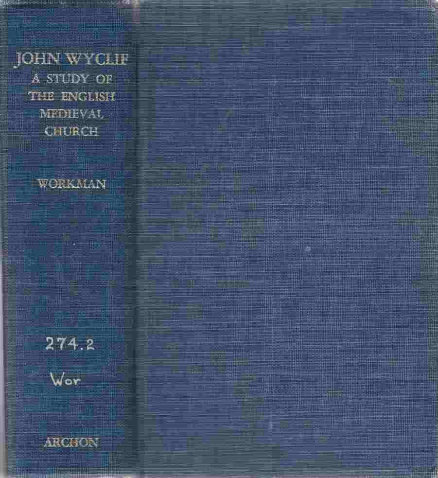 Image for John Wyclif A Study of the English Medieval Church