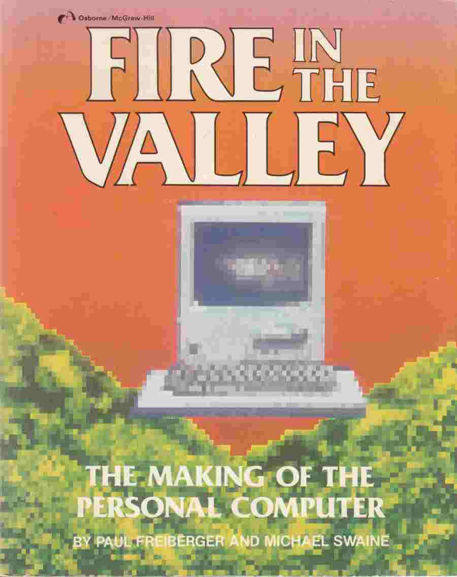 Image for Fire in the Valley The Making of the Personal Computer