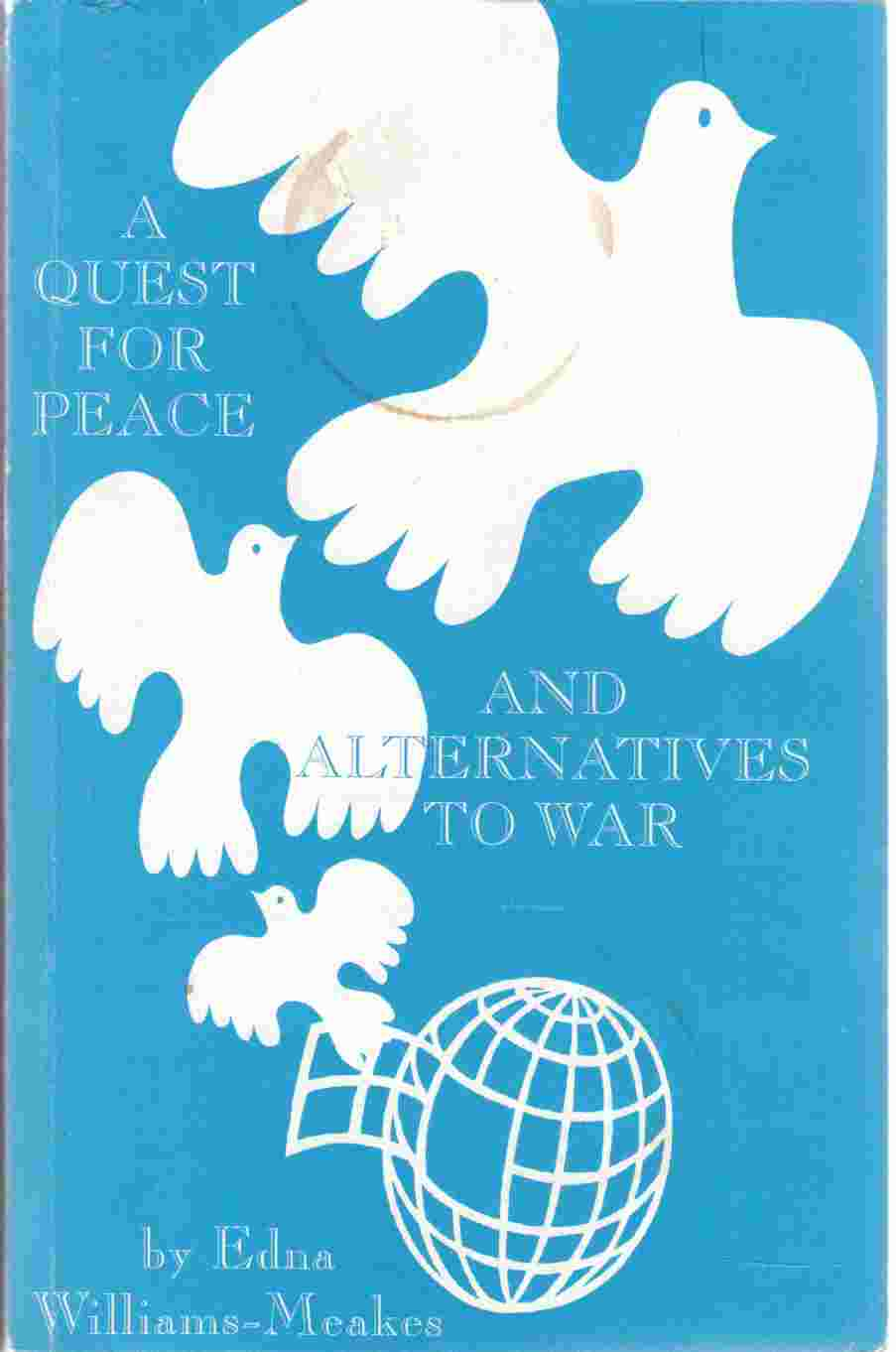 Image for A Quest for Peace and Alternatives for War