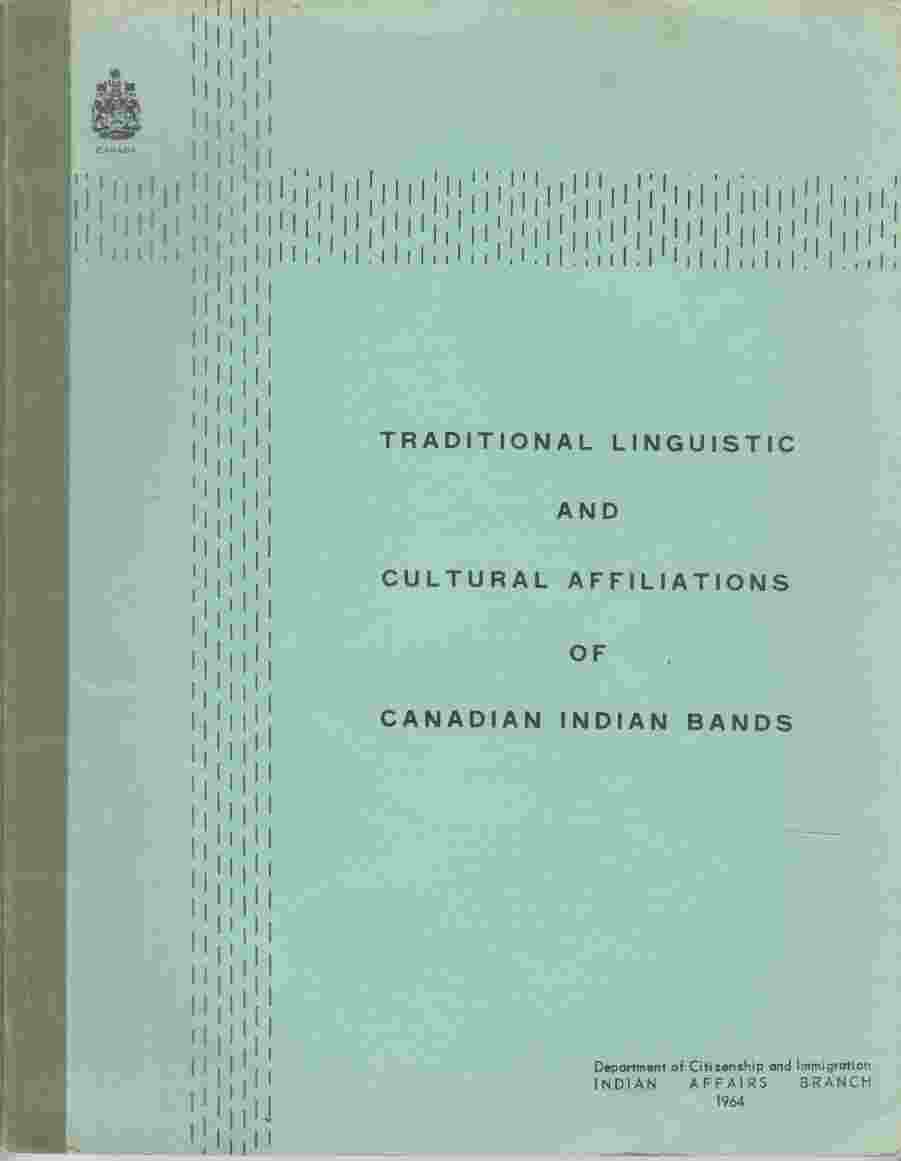 Image for Traditional Linguistic and Cultural Affiliations of Canadian Indian Bands