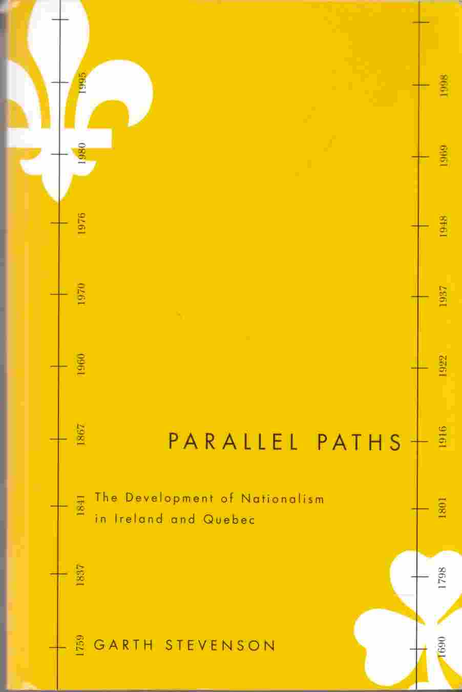 Image for Parallel Paths The Development of Nationalism in Ireland and Quebec