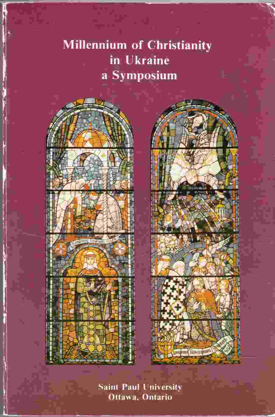 Image for Millennium of Christianity in Ukraine A Symposium