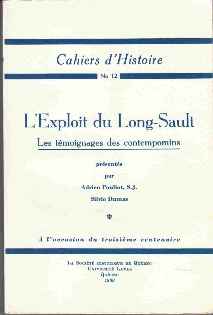 Image for L'Exploit Du Long-Sault Les Temoignages Des Contemporains