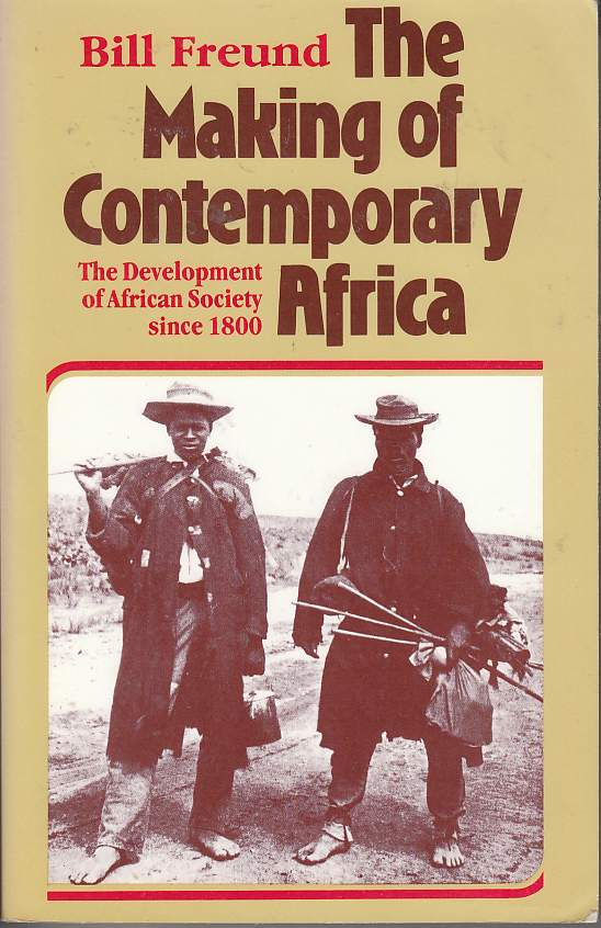 Image for The Making of Contemporary Africa The Development of African Society Since 1800