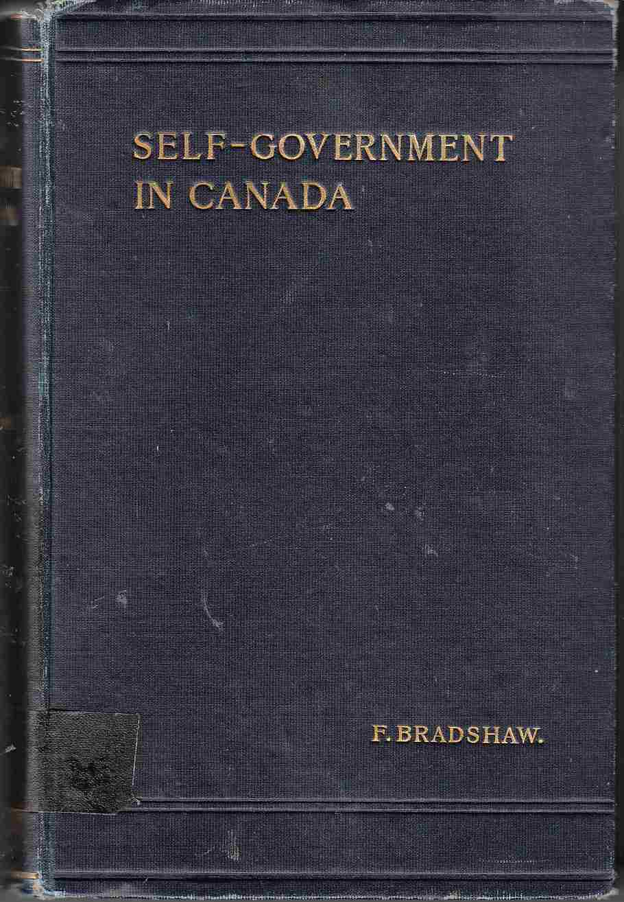 Image for Self-Government in Canada and How it Was Achieved The Story of Lord Durham's Report
