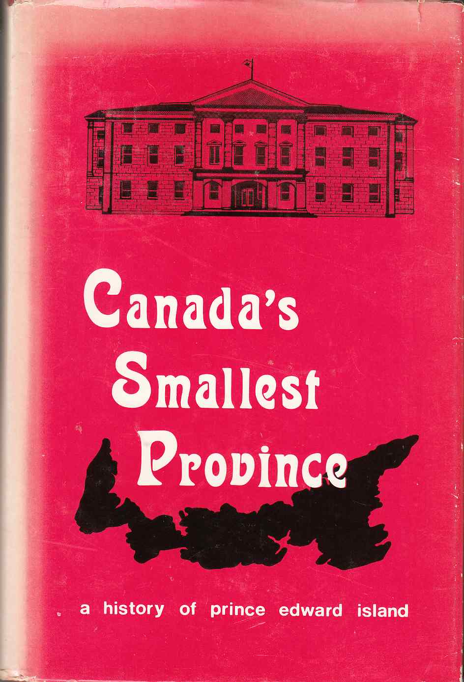 Image for Canada's Smallest Province A History of P. E. I.