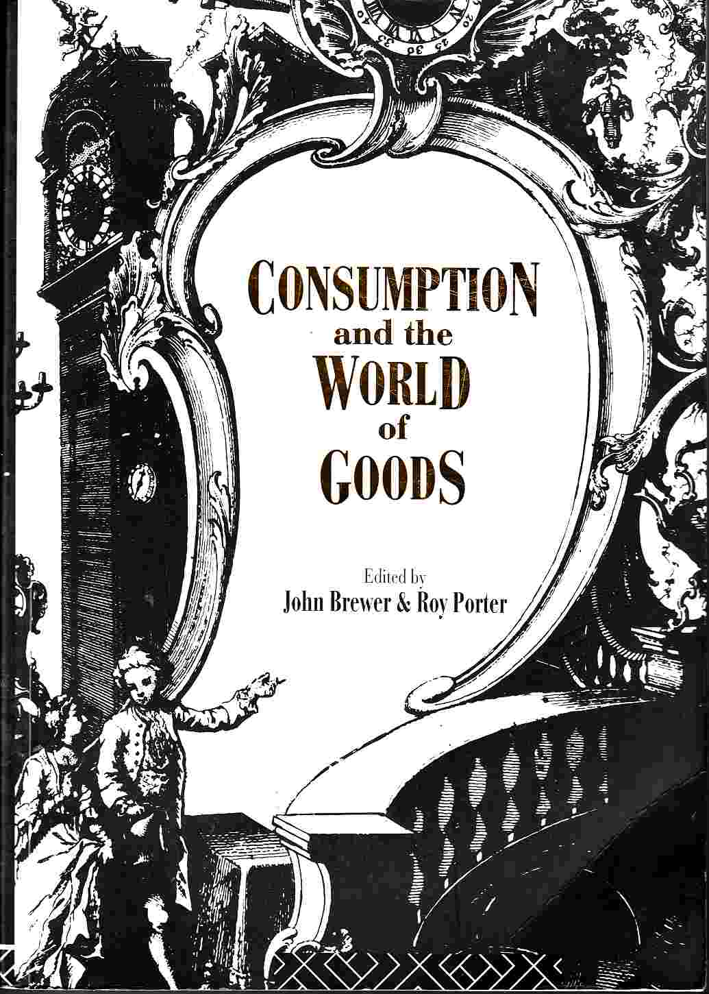 Image for Consumption and the World of Goods