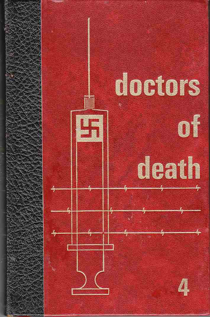 Image for Doctors of Death: Volume Four In the Beginning Was the Master Race