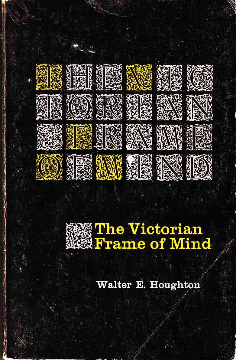 Image for The Victorian Frame of Mind, 1830-1870