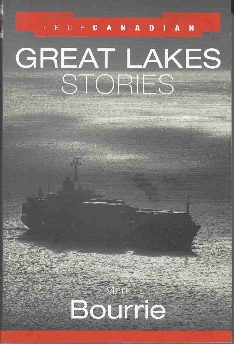 Image for True Canadian Great Lakes Stories