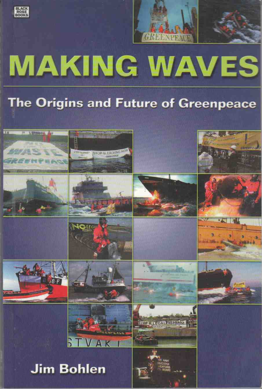 Image for Making Waves The Origins and Future of Greenpeace