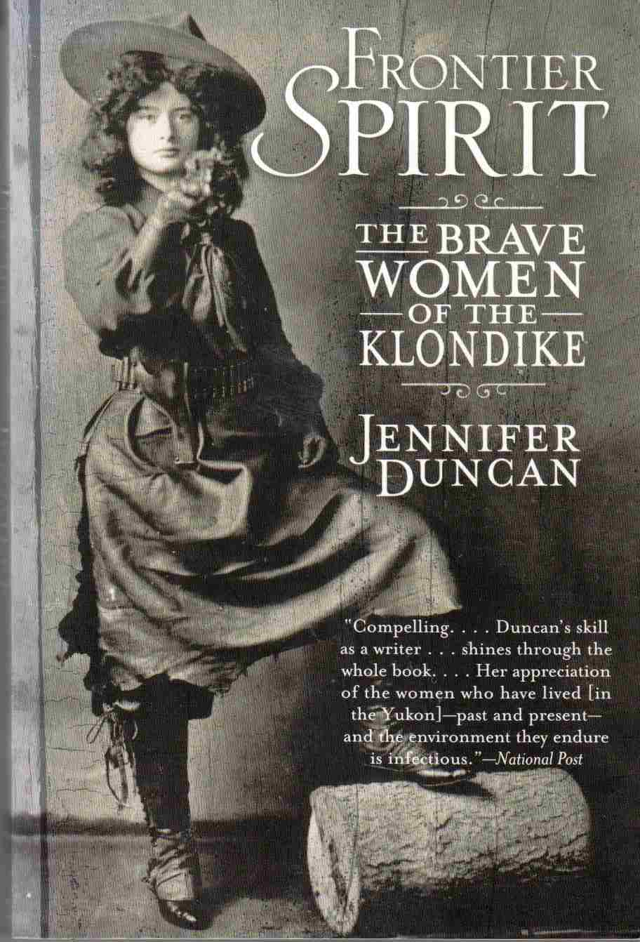 Image for Frontier Spirit The Brave Women of the Klondike