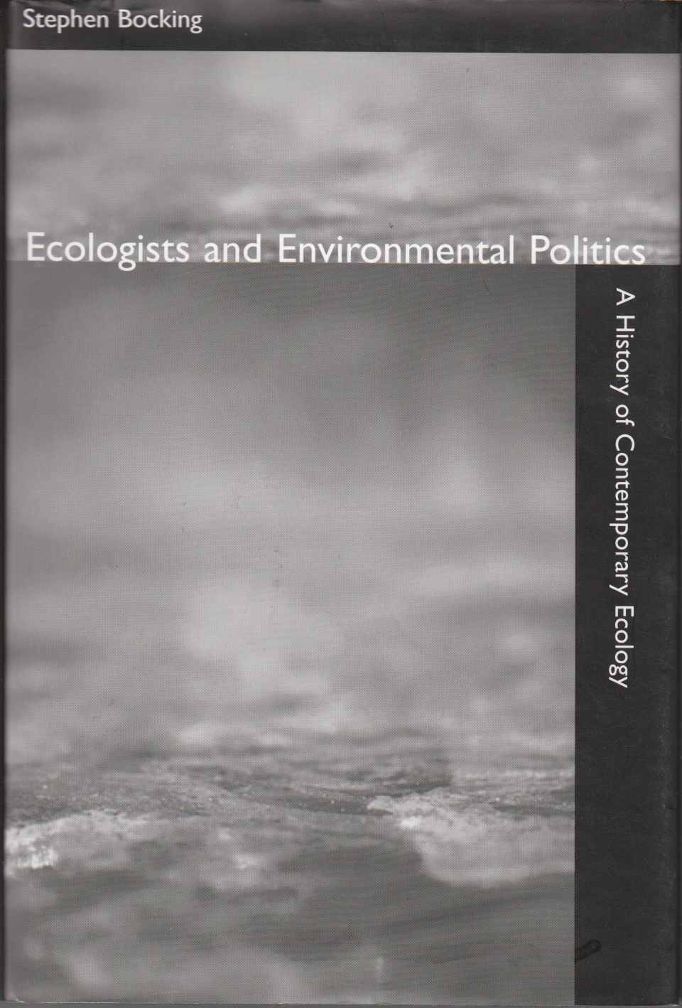 Image for Ecologists and Environmental Politics A History of Contemporary Ecology