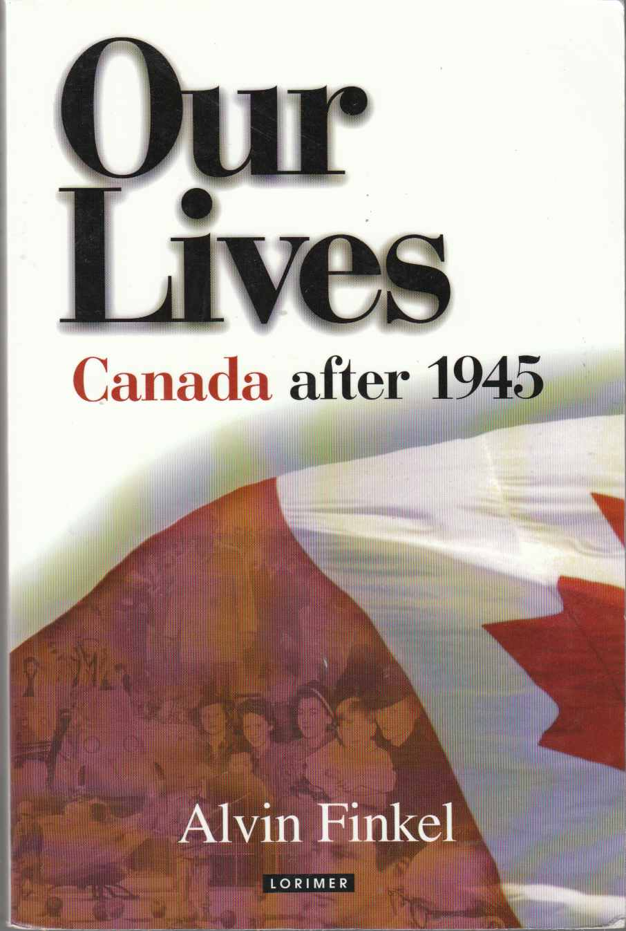 Image for Our Lives Canada after 1945