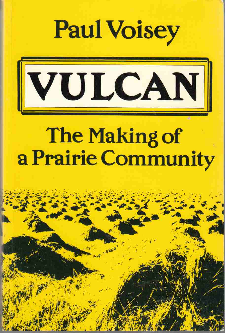 Image for Vulcan The Making of a Prairie Community