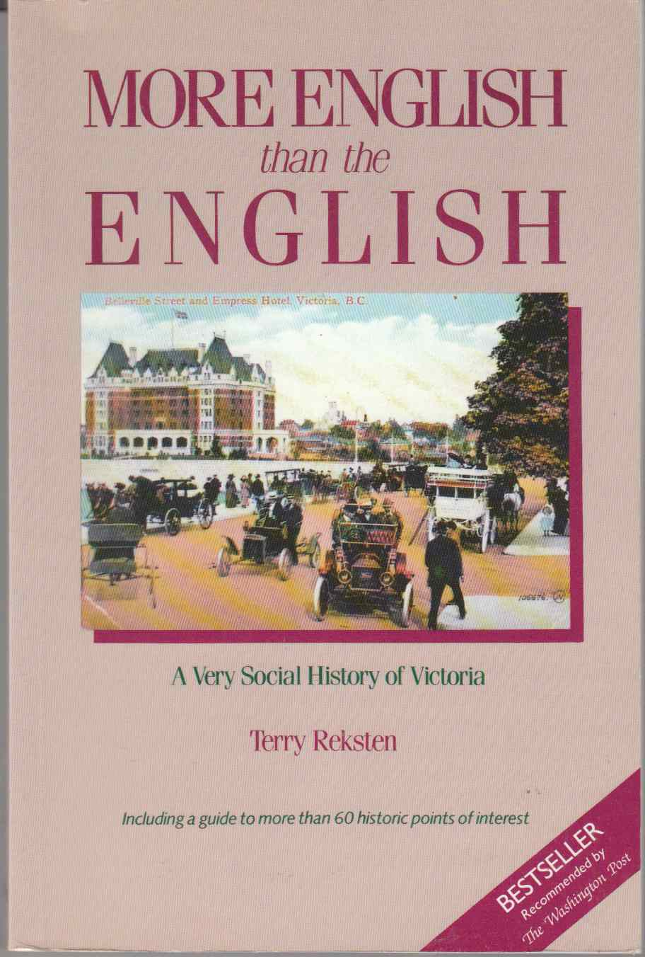 Image for More English Than the English A Very Social History of Victoria