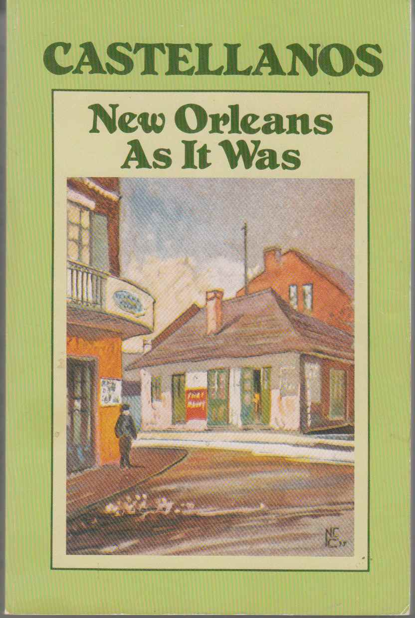 Image for New Orleans As it Was Episodes of a Louisiana Life