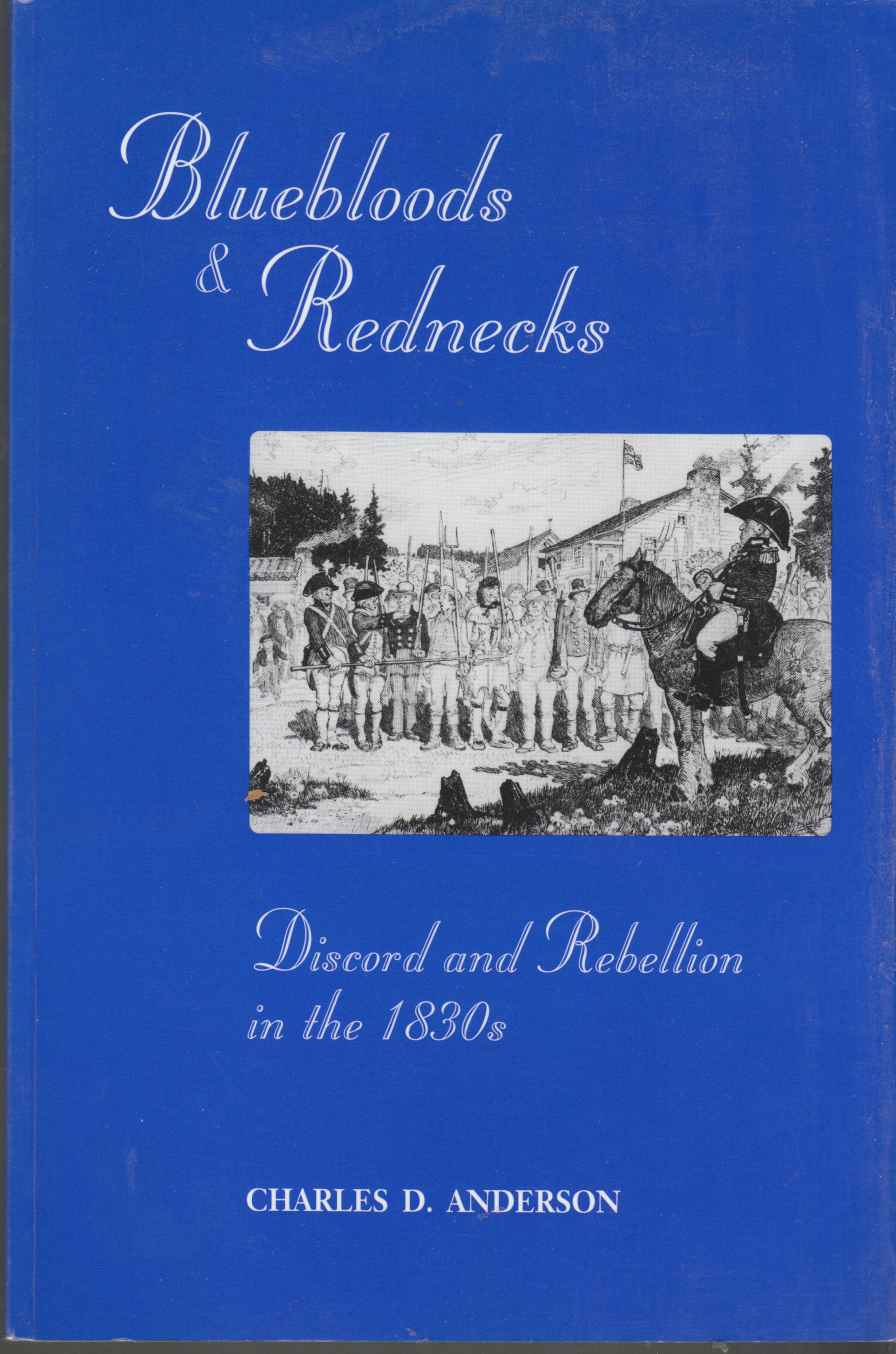 Image for Bluebloods and Rednecks Discord and Rebellion in the 1830's