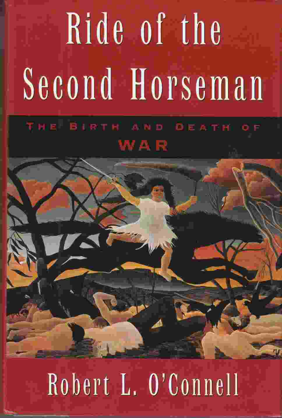 Image for Ride of the Second Horseman:  The Birth and Death of War