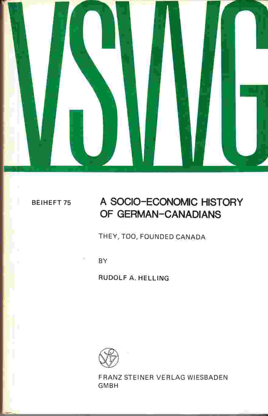 Image for A Socio-Economic History of German-Canadians:  They, Too, Founded Canada