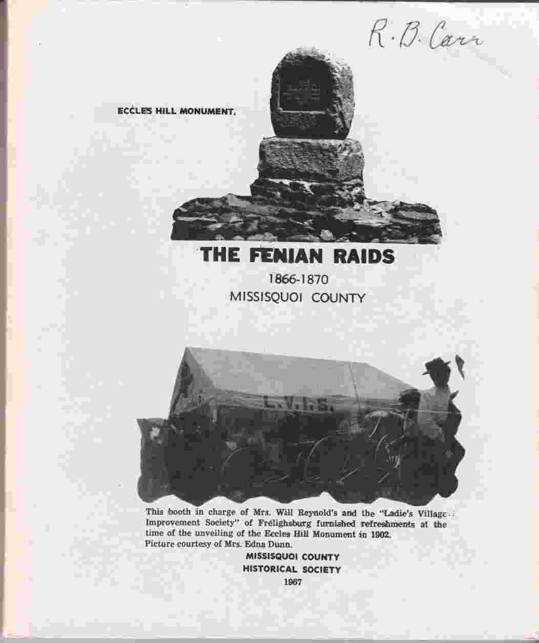 Image for The Fenian Raids 1866-1870 Missisquoi County