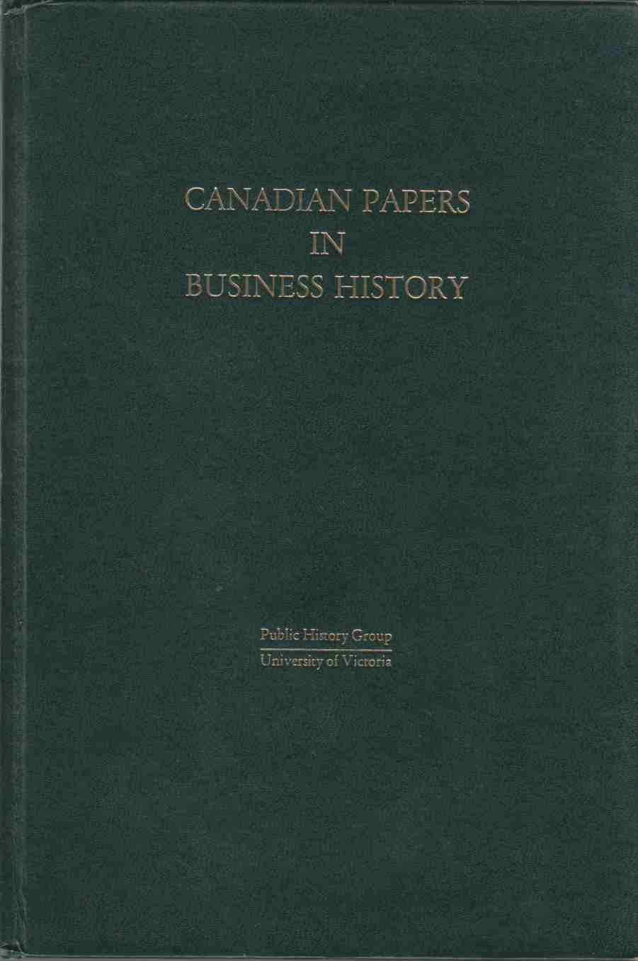 Image for Canadian Papers in Business History Volume 1