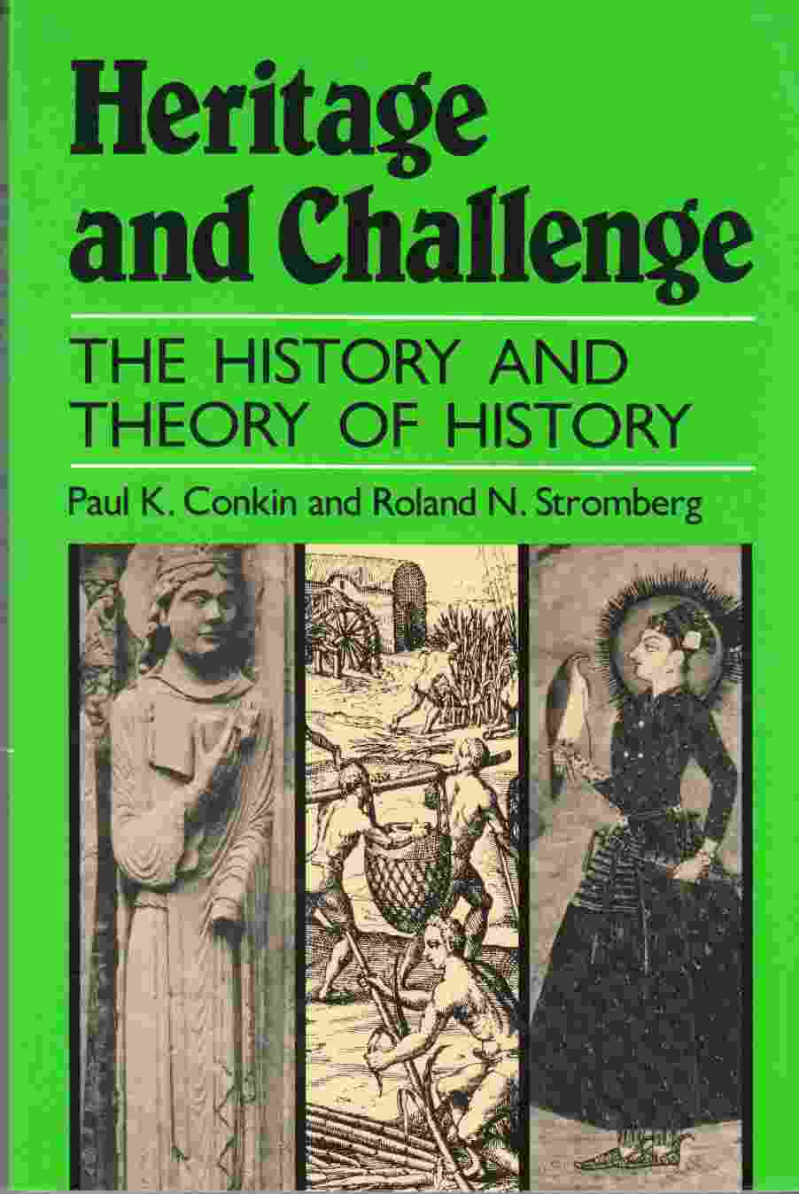 Image for Heritage and Challenge:  The History and Theory of History