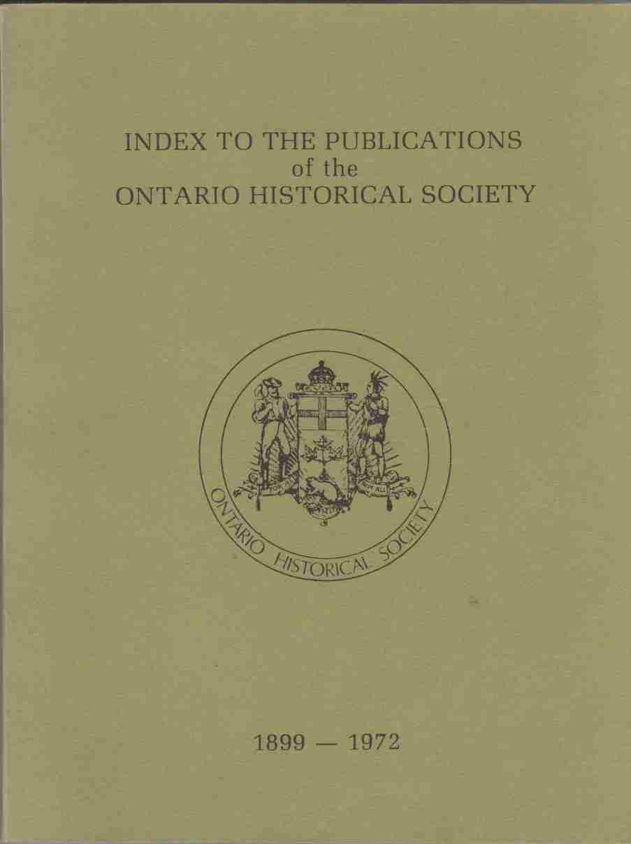 Image for Index to the Publications of the Ontario Historical Society 1899 - 1972