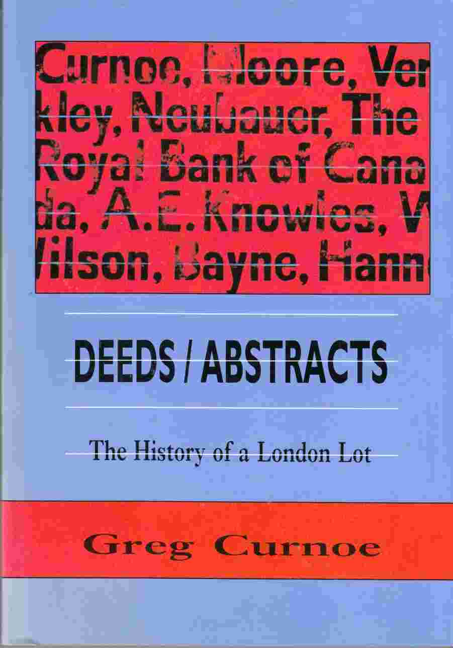 Image for Deeds / Abstracts:  The History of a London Lot
