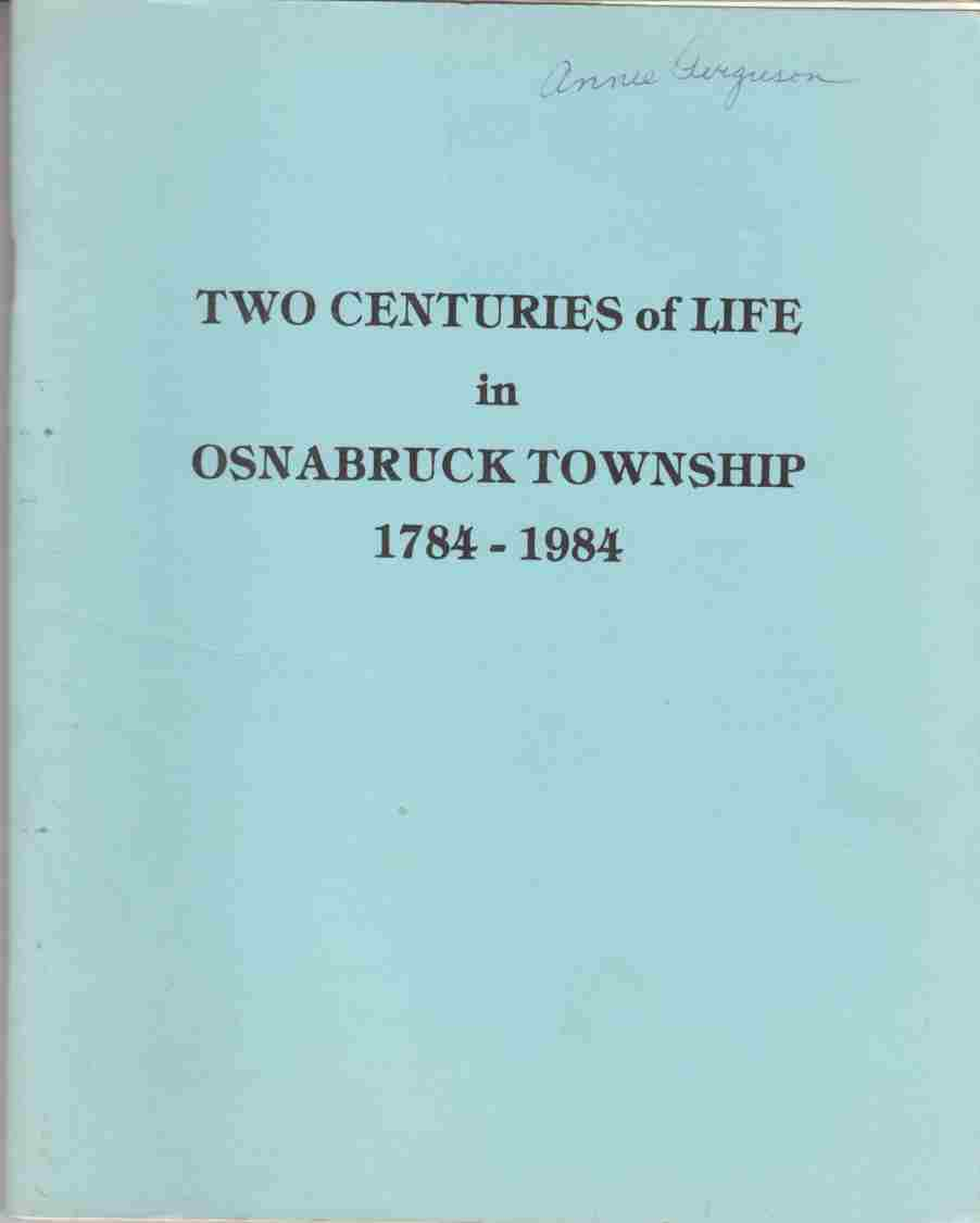 Image for Two Centuries of Life in Osnabruck Township 1784 - 1984