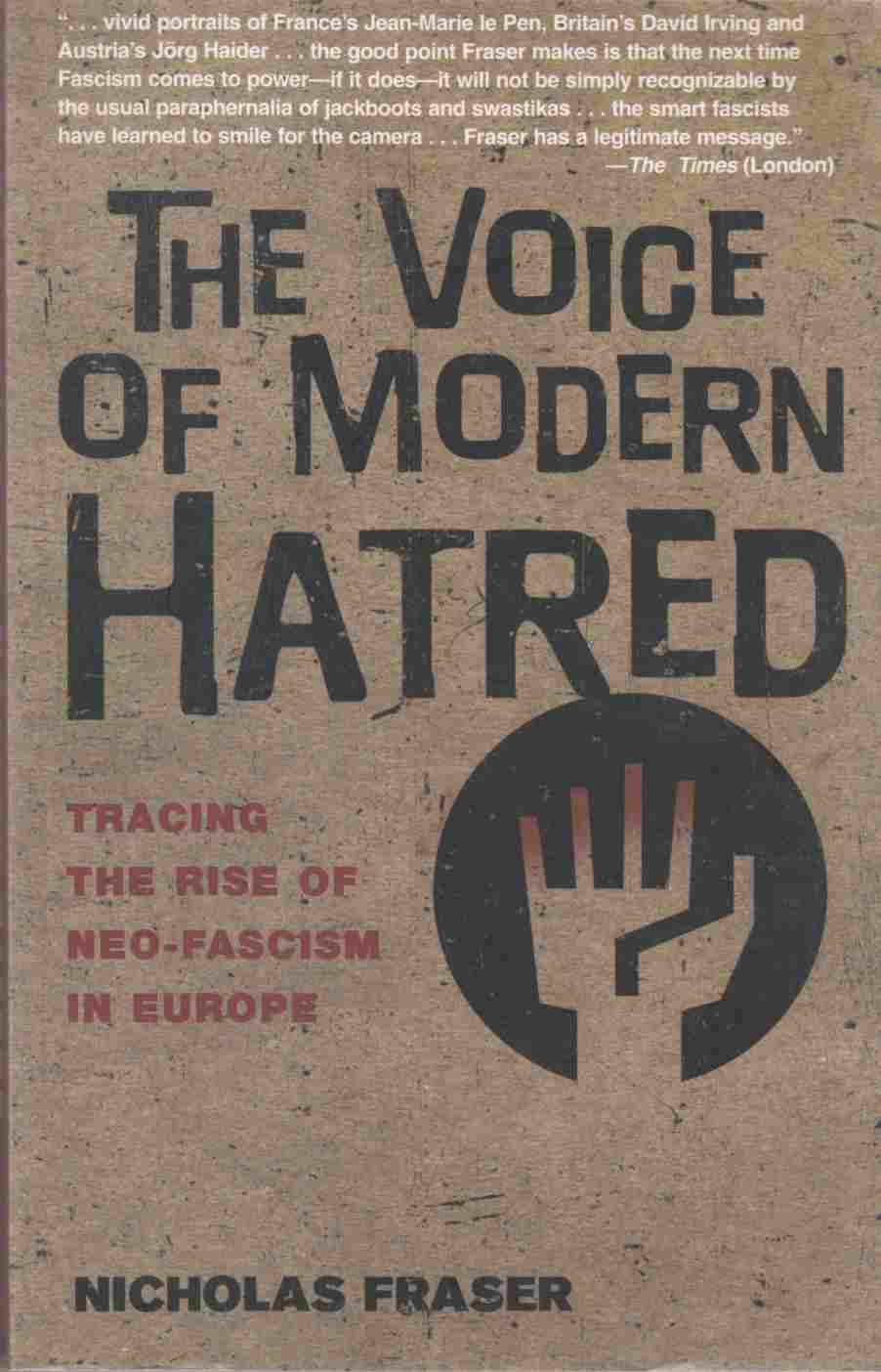 Image for The Voice of Modern Hatred:  Tracing the Rise of Neo-Fascism in Europe