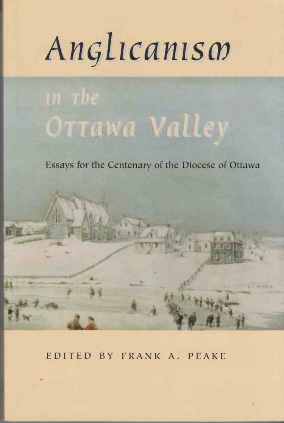 Image for Anglicanism in the Ottawa Valley:  Essays for the Centenary of the Diocese of Ottawa