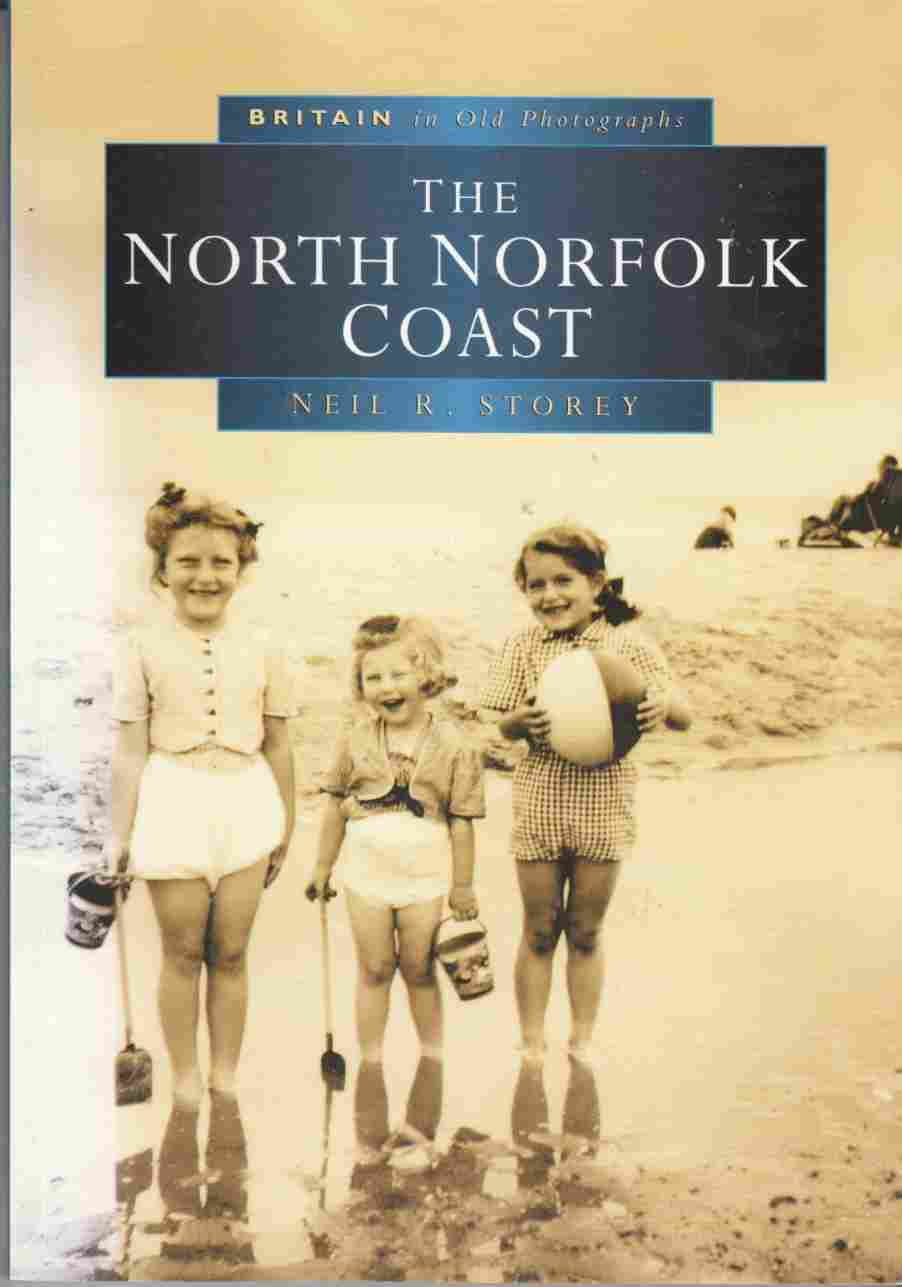 Image for The North Norfolk Coast (Britain in Old Photographs)