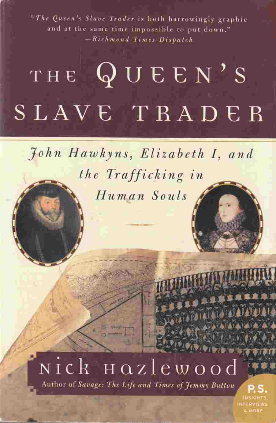 Image for The Queen's Slave Trader:  John Hawkyns, Elizabeth I, and the Trafficking in Human Souls