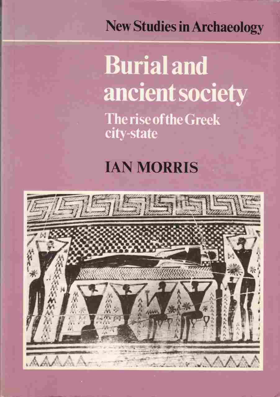 Image for Burial and Ancient Society:  The Rise of the Greek City-State