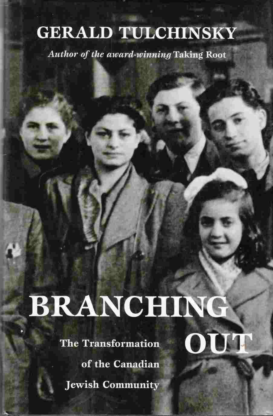 Image for Branching Out:  The Transformation of the Canadian Jewish Community