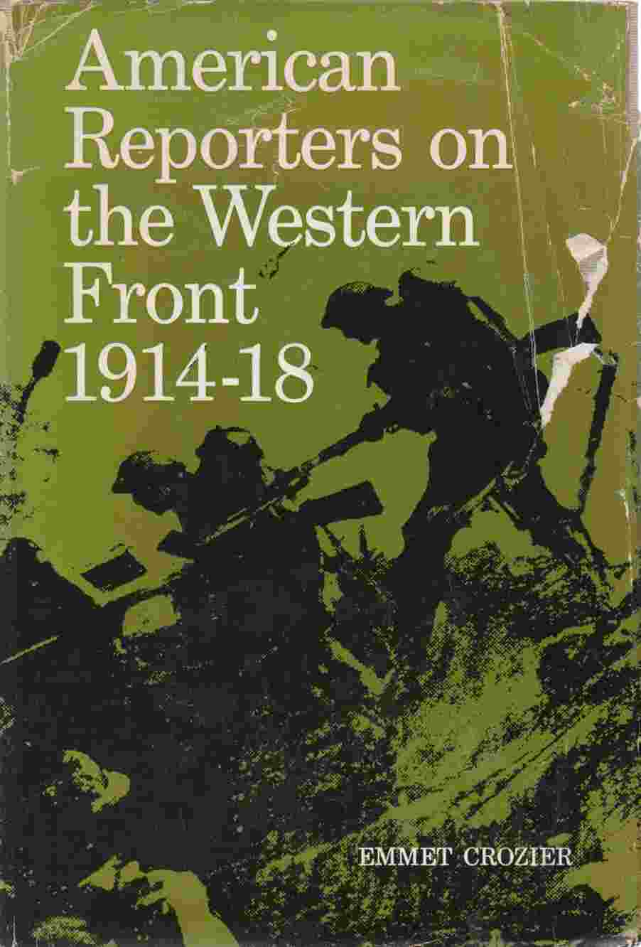 Image for American Reporters on the Western Front 1914-18