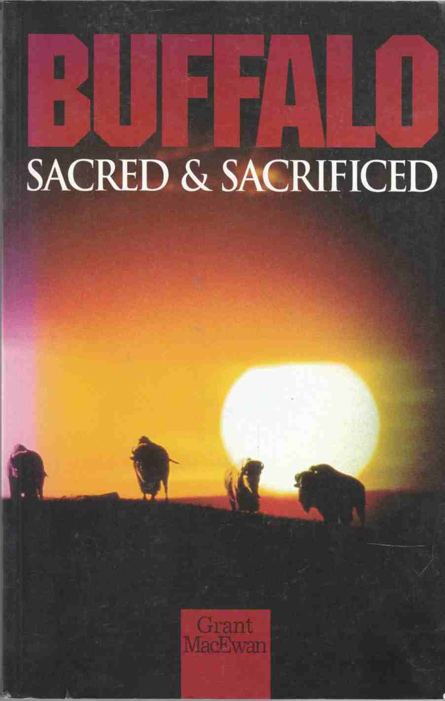 Image for Buffalo - Sacred and Sacrificed