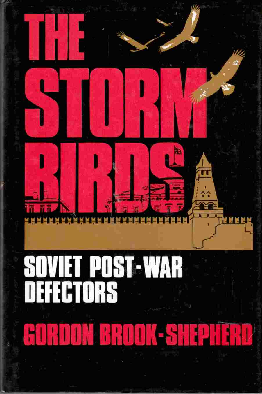 Image for The Storm Birds Soviet Post-War Defectors