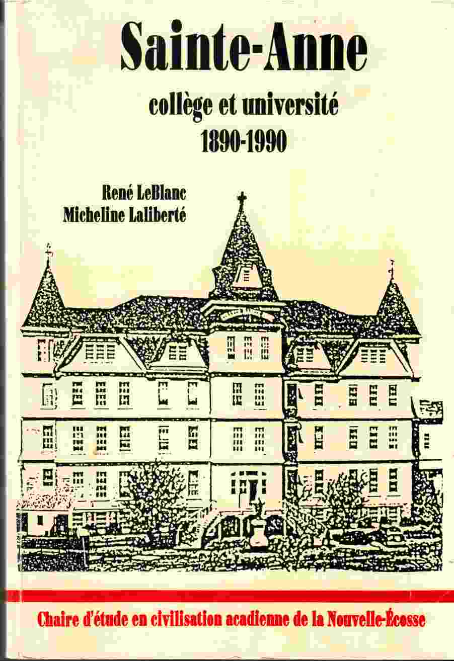 Image for Sainte-Anne College Et Universite 1890 - 1990