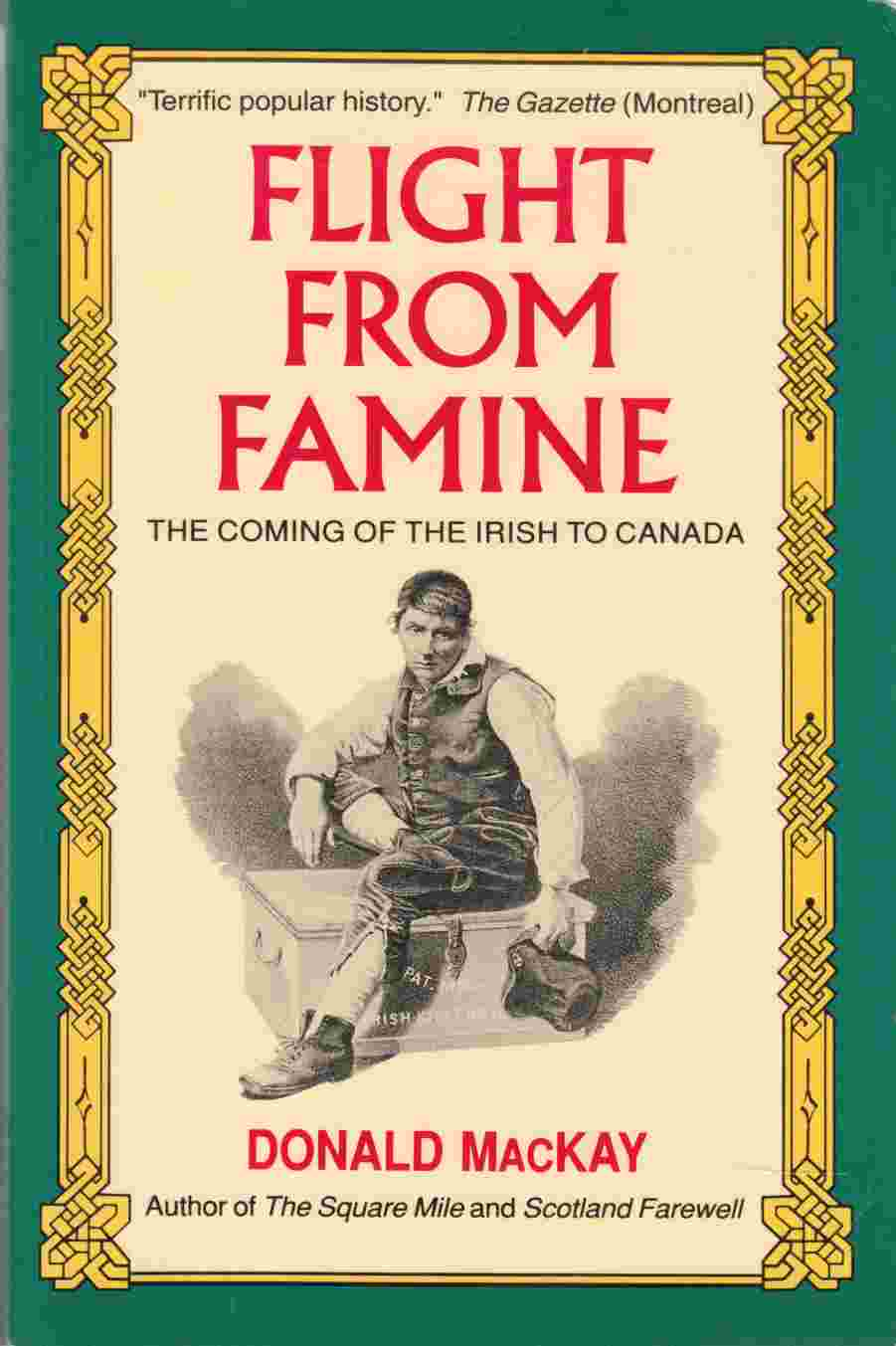 Image for Flight from Famine The Coming of the Irish to Canada