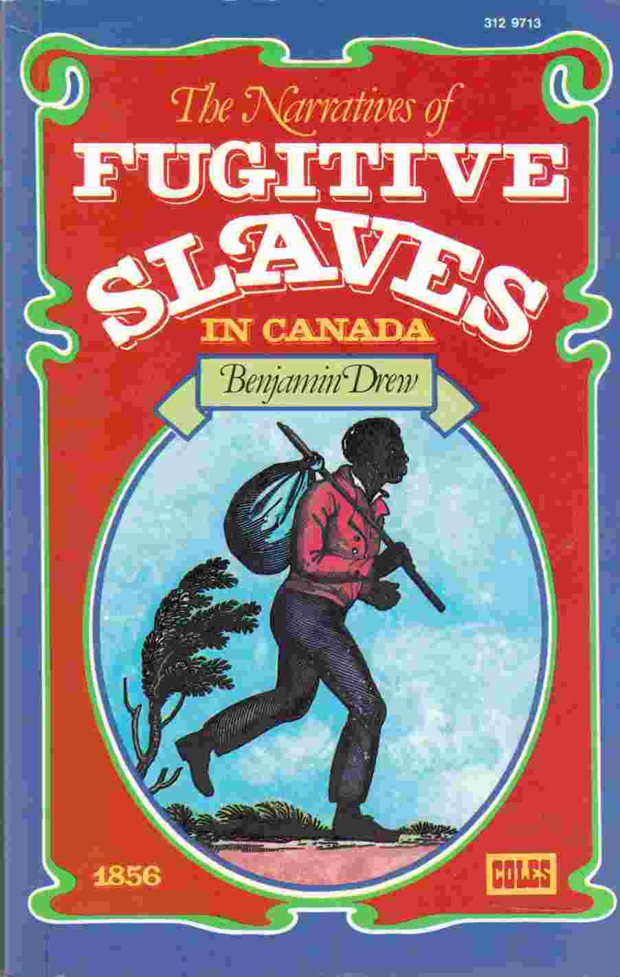 Image for The Refugee: Or Narratives of Fugitive Slaves in Canada