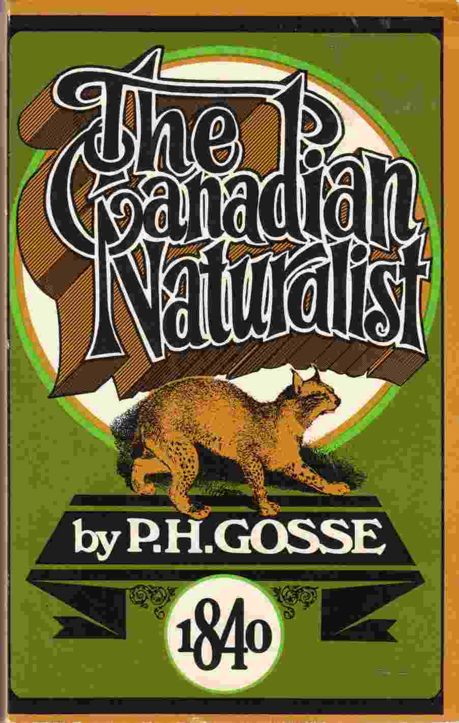 Image for The Canadian Naturalist A Series of Conversations on the Natural History of Lower Canada