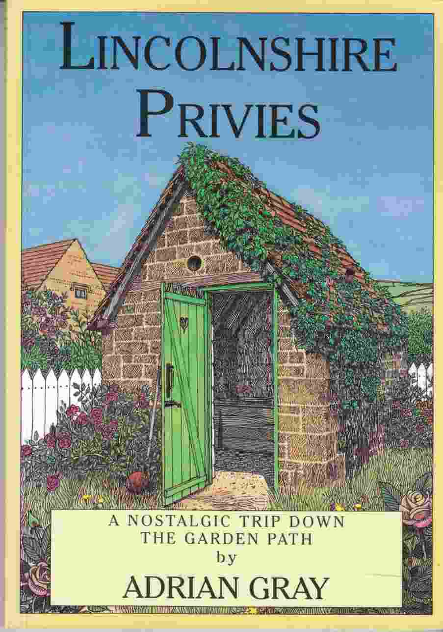 Image for Lincolnshire Privies A Nostalgic Trip Down the Garden Path