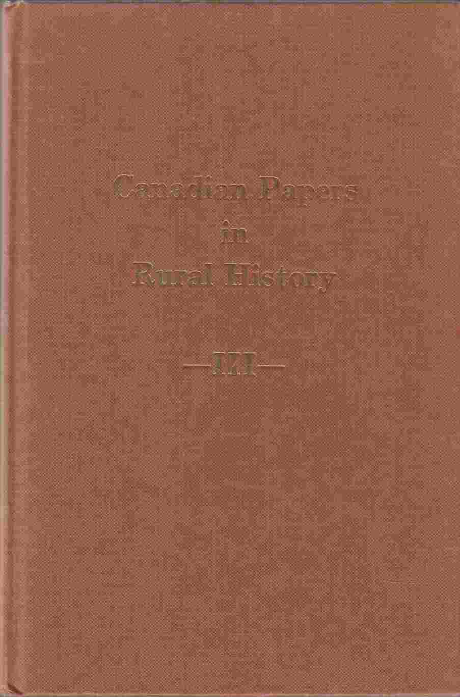 Image for Canadian Papers in Rural History Volume III